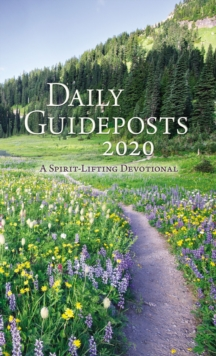 Daily Guideposts 2020 : A Spirit-Lifting Devotional, EPUB eBook