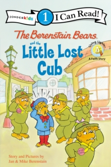 The Berenstain Bears and the Little Lost Cub : Level 1, EPUB eBook