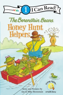 The Berenstain Bears: Honey Hunt Helpers : Level 1, EPUB eBook