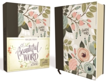 KJV, Beautiful Word Bible, Cloth over Board, Multi-color Floral, Red Letter Edition : 500 Full-Color Illustrated Verses, Hardback Book