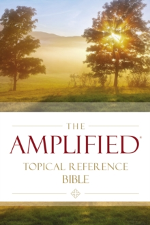 The Amplified Topical Reference Bible, Hardcover, Hardback Book