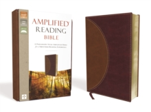 Amplified Reading Bible, Leathersoft, Brown : A Paragraph-Style Amplified Bible for a Smoother Reading Experience, Leather / fine binding Book