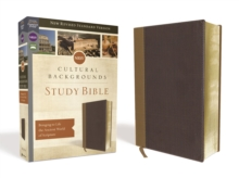 NRSV, Cultural Backgrounds Study Bible, Leathersoft, Tan/Brown, Comfort Print : Bringing to Life the Ancient World of Scripture, Leather / fine binding Book