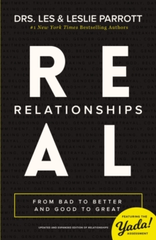 Real Relationships : From Bad to Better and Good to Great, Paperback / softback Book