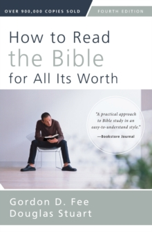 How to Read the Bible for All Its Worth : Fourth Edition, Paperback / softback Book