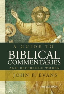 A Guide to Biblical Commentaries and Reference Works : 10th Edition, Paperback / softback Book