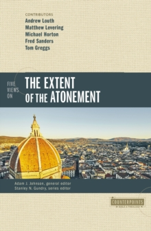 Five Views on the Extent of the Atonement, EPUB eBook