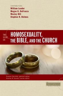 Two Views on Homosexuality, the Bible, and the Church, Paperback / softback Book