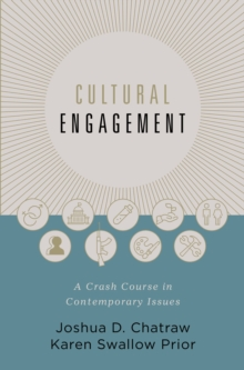 Cultural Engagement : A Crash Course in Contemporary Issues, Hardback Book