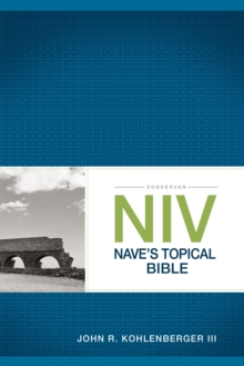Zondervan NIV Nave's Topical Bible, Paperback Book