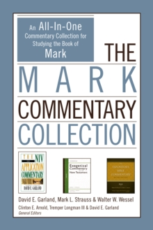 The Mark Commentary Collection : An All-In-One Commentary Collection for Studying the Book of Mark, EPUB eBook