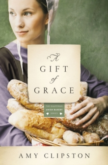 A Gift of Grace : A Novel, EPUB eBook