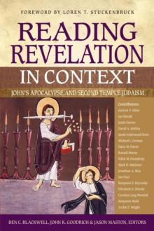 Reading Revelation in Context : John's Apocalypse and Second Temple Judaism, EPUB eBook