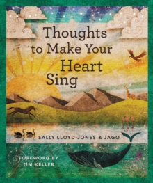 Thoughts to Make Your Heart Sing, Anglicized Edition, Hardback Book