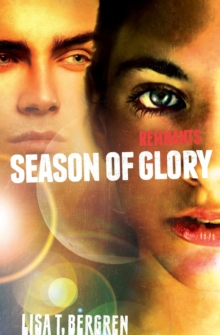 Remnants: Season of Glory, Paperback / softback Book