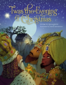 'Twas the Evening of Christmas, Hardback Book