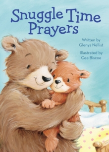 Snuggle Time Prayers, Board book Book