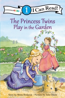 The Princess Twins Play in the Garden, Paperback Book