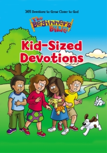 The Beginner's Bible Kid-Sized Devotions, Hardback Book
