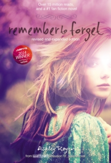 Remember to Forget, Revised and Expanded Edition : from Wattpad sensation @_smilelikeniall, Hardback Book