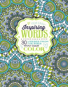Inspiring Words Coloring Book : 30 Verses from the Bible You Can Color, Paperback / softback Book