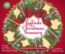 The Legends of Christmas Treasury : Inspirational Stories of Faith and Giving, Hardback Book