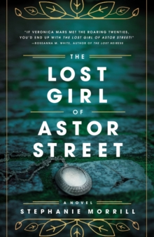The Lost Girl of Astor Street, Hardback Book