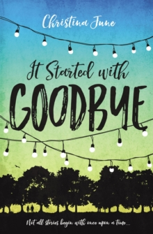 It Started with Goodbye, Paperback / softback Book