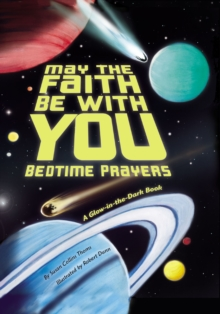 May the Faith Be With You: Bedtime Prayers, Board book Book