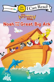 The Beginner's Bible Noah and the Great Big Ark, Paperback Book