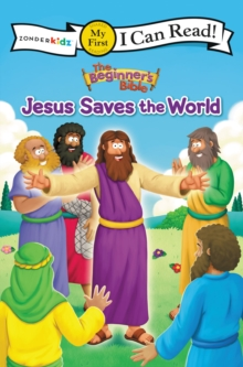 The Beginner's Bible Jesus Saves the World, Paperback / softback Book