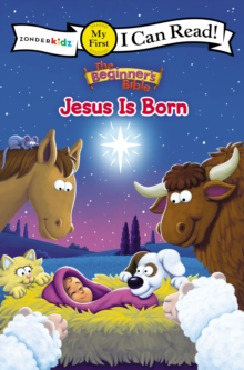 The Beginner's Bible Jesus Is Born : My First, Paperback / softback Book