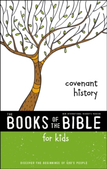 NIrV, The Books of the Bible for Kids: Covenant History, Softcover : Discover the Beginnings of God's People, Paperback Book