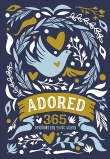 Adored : 365 Devotions for Young Women, Hardback Book