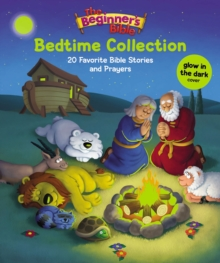 The Beginner's Bible Bedtime Collection : 20 Favorite Bible Stories and Prayers, Hardback Book