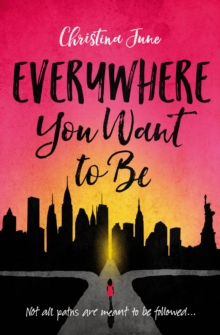 Everywhere You Want to Be, Paperback Book