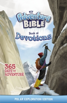 NIV Adventure Bible Book of Devotions: Polar Exploration Edition : 365 Days of Adventure, EPUB eBook