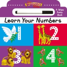 The Beginner's Bible Learn Your Numbers : a Wipe Away book, Board book Book