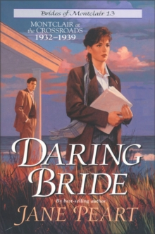 Daring Bride : Montclair at the Crossroads 1932-1939, EPUB eBook