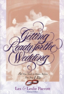 Getting Ready for the Wedding : All You Need to Know Before You Say I Do, EPUB eBook