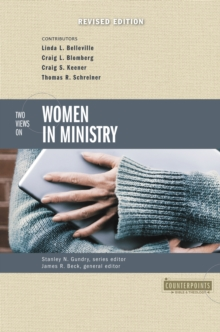Two Views on Women in Ministry, EPUB eBook