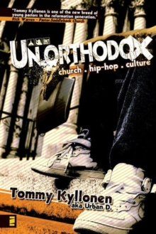Un.orthodox : Church. Hip-Hop. Culture., EPUB eBook