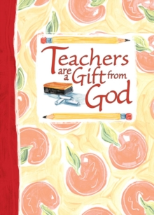 Teachers Are a Gift from God Greeting Book, EPUB eBook