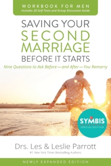 Saving Your Second Marriage Before It Starts Workbook for Men Updated : Nine Questions to Ask Before---and After---You Remarry, Paperback Book