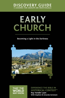 Early Church Discovery Guide : Becoming a Light in the Darkness, Paperback Book