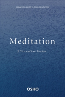 Meditation : A First and Last Freedom, Paperback / softback Book