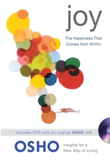 Joy : The Happiness That Comes from within, Paperback Book