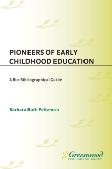 early childhood pioneers 'early childhood education is an extremely valuable and informative book that emphasises the role of history and philosophy in current early childhood practicesthis book is accessible, clearly structured and an essential reference for students of childhood studies.