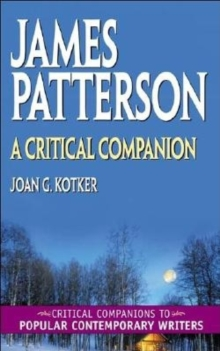 James Patterson: A Critical Companion : A Critical Companion, PDF eBook