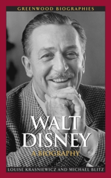 Walt Disney: A Biography : A Biography, PDF eBook